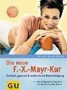 Die neue F.-X.-Mayr-Kur: Schlank. gesund und schön durch Darmreinigung. Das erfolgreiche Programm zum Fasten und Abnehmen. Extra: 3 Wochenkur für zu Hause von Winkler. Martin (1999) Taschenbuch