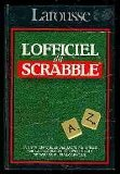 L'Officiel du Scrabble : Le compagnon des jeux de lettres par Collectif