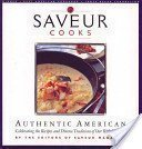 Saveur Cooks Authentic American by The Editors of the Saveur Magazine (2005-08-02)