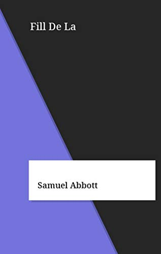 Fill De La (Catalan Edition) por Samuel Abbott