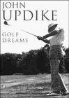 Golf Dreams by PAUL SZEP (ILLUSTRATOR) JOHN UPDIKE (1997-08-01)