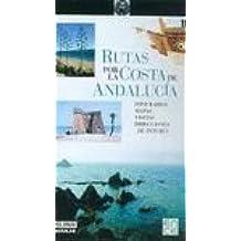 """Rutas Por La Costa de Andalucía (""""Rutas"""")"""