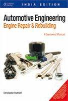 Automotive Engineering: Engine Repair And Rebuilding, 2 Volumes Set