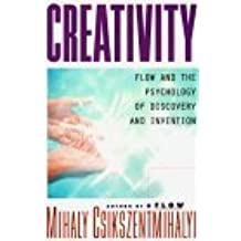 Creativity: Flow and the Psychology of Discovery and Invention by Mihaly Csikszentmihalyi (1996-06-30)