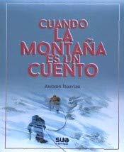 Cuando la montaña es un cuento: Premio Nacional de Literatura Montañera Cuentamontes 2019