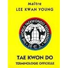Tae Kwon Do, Terminologie officielle