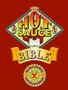 The Hot Sauce Bible par Dave DeWitt