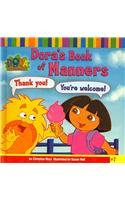 Dora's Book of Manners (Dora the Explorer 8x8)