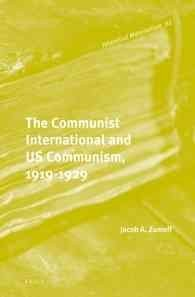 The Communist International and Us Communism, 1919-1929 (Historical Materialism)