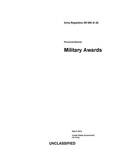Army Regulation AR 600-8-22 Personnel-General Military Awards March 2019 (English Edition)