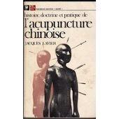 Histoire, doctrine et pratique de l'acupuncture chinoise (Médecine chinoise)