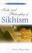 Faith and Philosophy of Sikhism