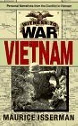 Witness to War: Vietnam by Maurice Isserman (1995-11-01)