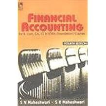 Financial Accounting: For B.Com, CA, CS, ICWA Foundation Courses