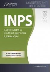 INPS. Guida completa su contributi, prestazioni e agevolazioni. Con ebook