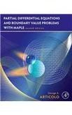 Partial Differential Equations & Boundary Value Problems with Maple par George A. Articolo