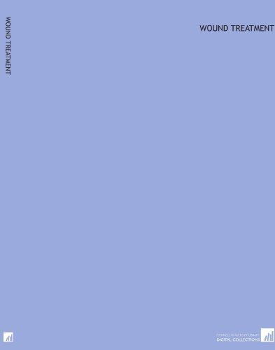 Wound treatment por Louis A. (Louis Adolph) Merillat