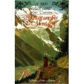 Il etait une fois la montagne par Luc Tournier