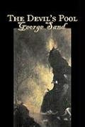 The Devil's Pooll by George Sand, Fiction, Classics, Fantasy, Horror Cover Image