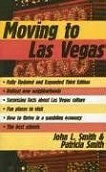Moving to Las Vegas by John L. Smith (2002-12-01)