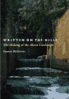 Written On The Hills: The Making of the Akron Landscape by Frances McGovern (1996-04-01)