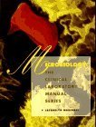 Clinical Laboratory Manual Series: Microbiology 2nd edition by Marshall, Jacquelyn (1994) Paperback