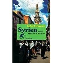 Syrien: Religion und Politik im Nahen Osten