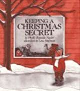 Keeping a Christmas Secret by Phyllis Reynolds Naylor (1989-08-30)