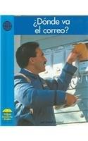 Donde Va el Correo? (Yellow Umbrella Books) por Daniel Shepard