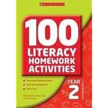 100 Literacy Homework Activities Year 2 by Wendy Jolliffe (2006-06-19)