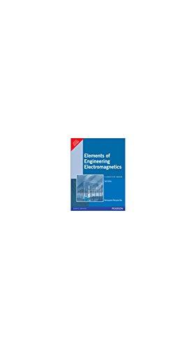 Elements of Engineering Electromagnetics, 6e
