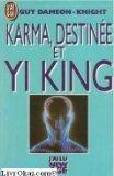 Karma, destinée et Yi king