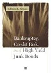 Bankruptcy Credit Risk and High Yield