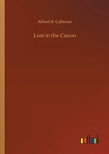 Lost in the Canon