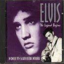 Legend Begins Live 1954-56 by Elvis Presley