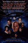 All Good Things... (Star Trek: The Next Generation) by Michael Jan Friedman (1994-06-01)
