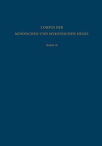 Seals, Sealings and Seal Impressions from Akrotiri in Thera (Corpus der Minoischen und Mykenischen Siegel / Beiheft)