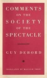 Comments on the Society of the Spectacle by Guy Debord (1990-11-12)