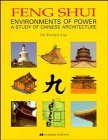 Feng Shui: Environments of Power - A Study of Chinese Architecture by Evelyn Lip (31-Aug-1995) Hardcover