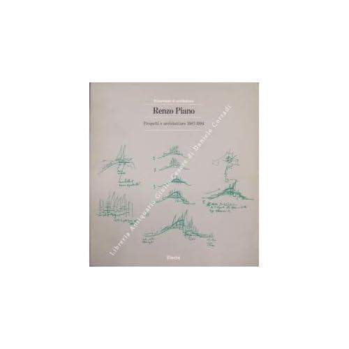 Renzo Piano. Progetti E Architetture (1987-94)