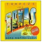 Live in Texas: Dead Armadillos by Trapeze