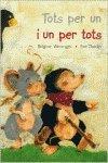 Tots Per Un I Un Per Tots. Lecturas (Libros Ilustrados) - 9788431681432