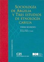 Sociología de Argelia y Tres estudios de etnología cabilia (Clásicos del Pensamiento Social (CIS))