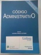 Código administrativo: septiembre 2008 (Códigos La Ley)
