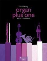 Preisvergleich Produktbild Organ plus one: Passion Ostern Eastern: Originalwerke und Bearbeitungen für Gottesdienst und Konzert