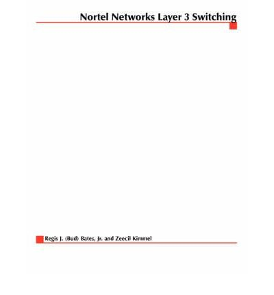nortel-networks-layer-3-switching-author-regis-j-bates-oct-2000