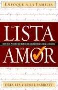 La Lista del Amor: Ocho Cosas Pequenas Que Marcan Una Gran Diferencia En Su Matrimonio (Enfoque a la Familia)
