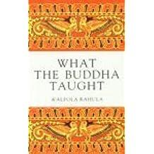 What Buddha Taught Paperback 1996