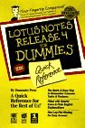 Lotus Notes Release 4 for Dummies Quick Reference by Dummies Press (1996-07-23) par Dummies Press