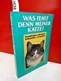 Was fehlt denn meiner Katze? - Doris Quinten- Graef, Doris Quinten- Graef